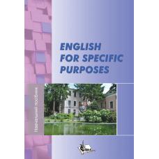 ENGLISH FOR SPECIFIC PURPOSES. з дисципліни «Іноземна мова за професійним спрямуванням (англійська)» для здобувачів вищої освіти спеціальності «Ветеринарна медицина» Вид. 2-ге