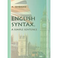 English Syntax. A Simple Sentence (Синтаксис англійської мови. Просте речення)