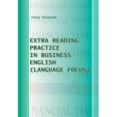 Extra Reading Practice in Business English (Language Focus). Практикум з англійської мови для самостійної роботи студентів магістратури економічного факультету