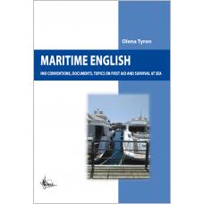 Maritime English: (Конвенції міжнародної морської організації, документація, перша допомога та виживання  на морі)