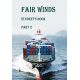 Fair Winds (Попутного вітру). Part 2