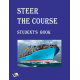 Steer the Course (Тримай за курсом)