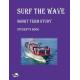 Surf the Wave (Лови хвилю)