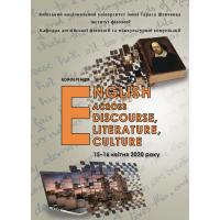 Англійська  у  світлі  дискурсу,  культури,  літератури  :  доповіді  Міжнародної міждисциплінарної наукової конференції, Київ; 15 квітня 2020 року
